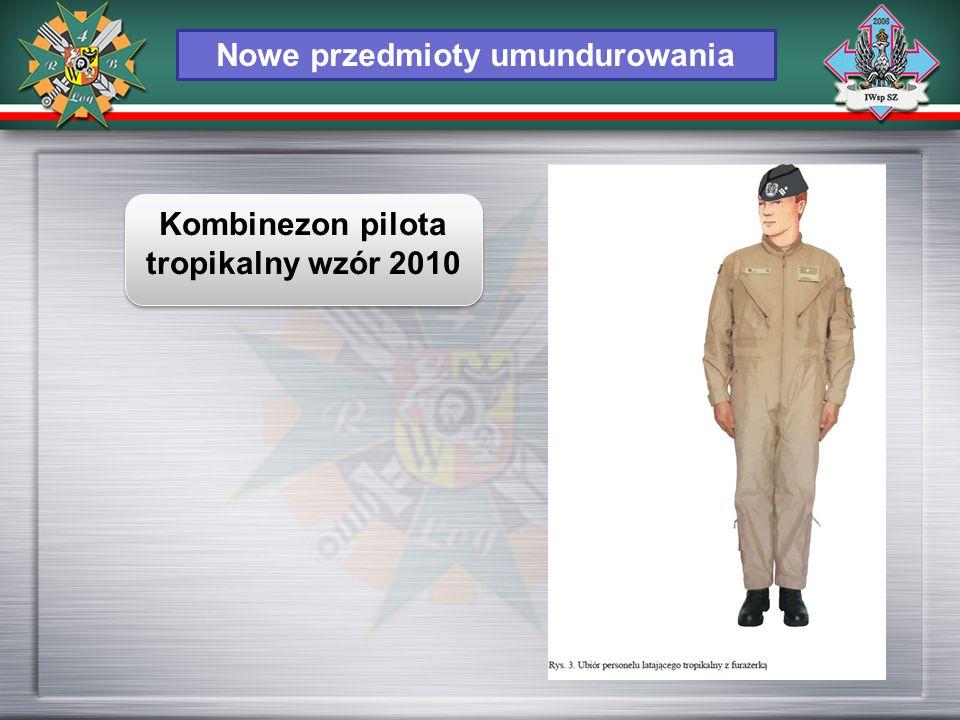 Nowe przedmioty umundurowania Kombinezon pilota tropikalny wzór 2010