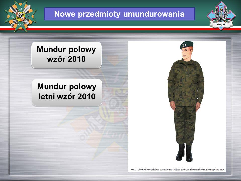 Nowe przedmioty umundurowania Mundur polowy letni wzór 2010