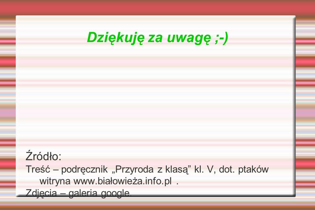 Dziękuję za uwagę ;-) Źródło: