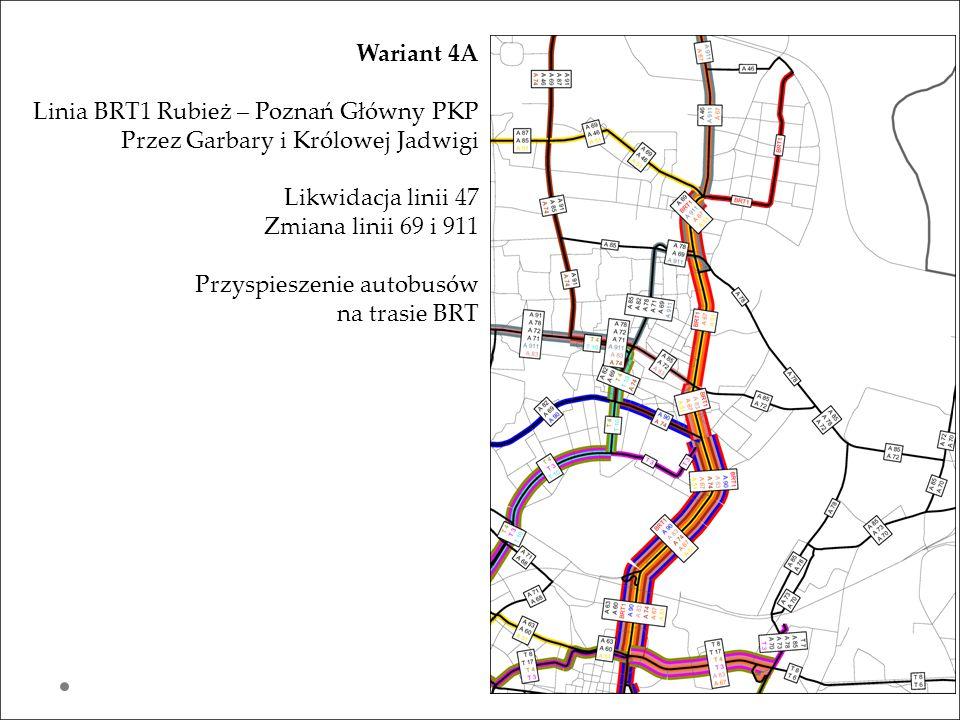 Wariant 4A Linia BRT1 Rubież – Poznań Główny PKP. Przez Garbary i Królowej Jadwigi. Likwidacja linii 47.