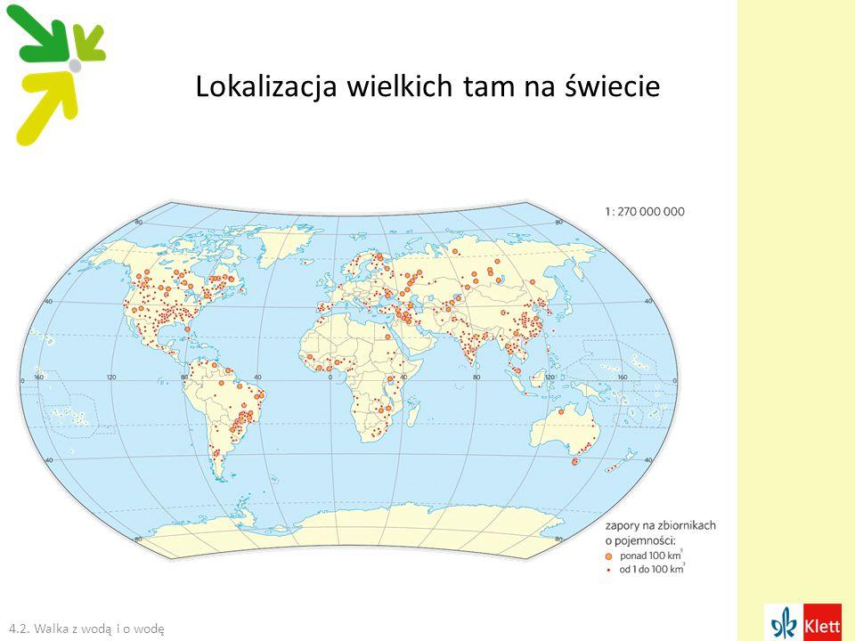Lokalizacja wielkich tam na świecie