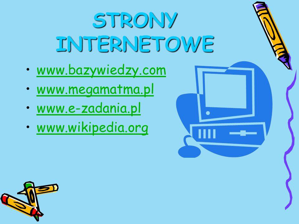 STRONY INTERNETOWE www.bazywiedzy.com www.megamatma.pl