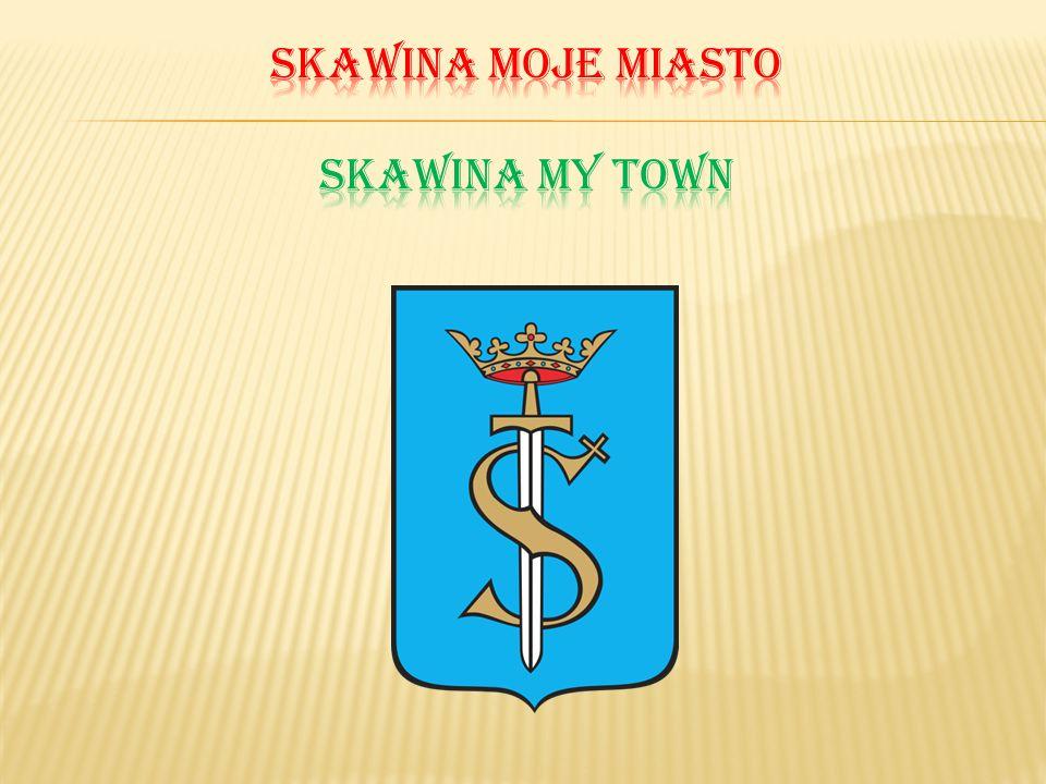 Skawina moje miasto Skawina my town