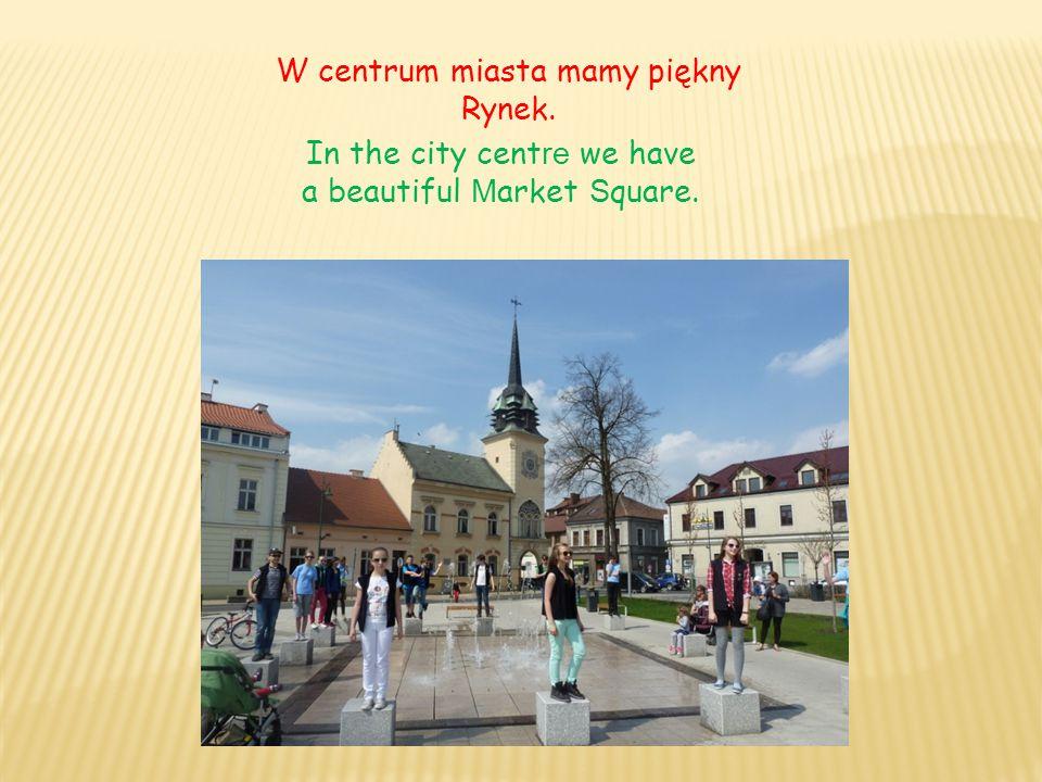 W centrum miasta mamy piękny Rynek.