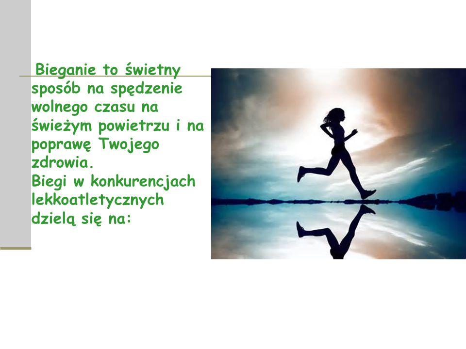 Bieganie to świetny sposób na spędzenie wolnego czasu na świeżym powietrzu i na poprawę Twojego zdrowia.