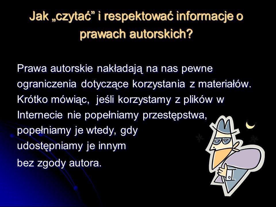 """Jak """"czytać i respektować informacje o prawach autorskich"""