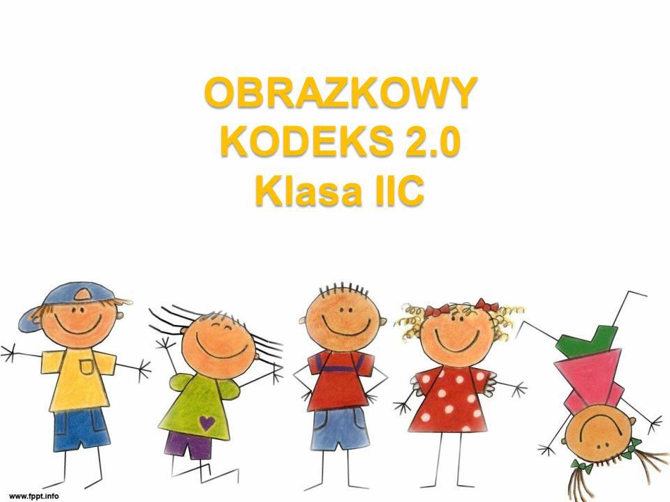 OBRAZKOWY KODEKS 2.0 Klasa IIC