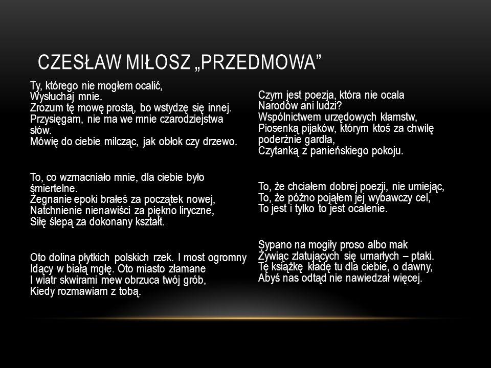 """Czesław Miłosz """"Przedmowa"""