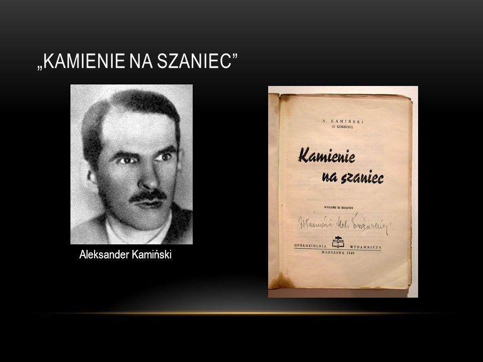 """""""Kamienie na Szaniec Aleksander Kamiński"""