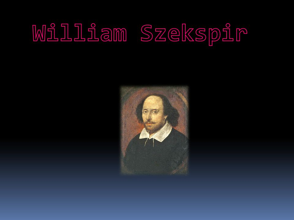 William Szekspir