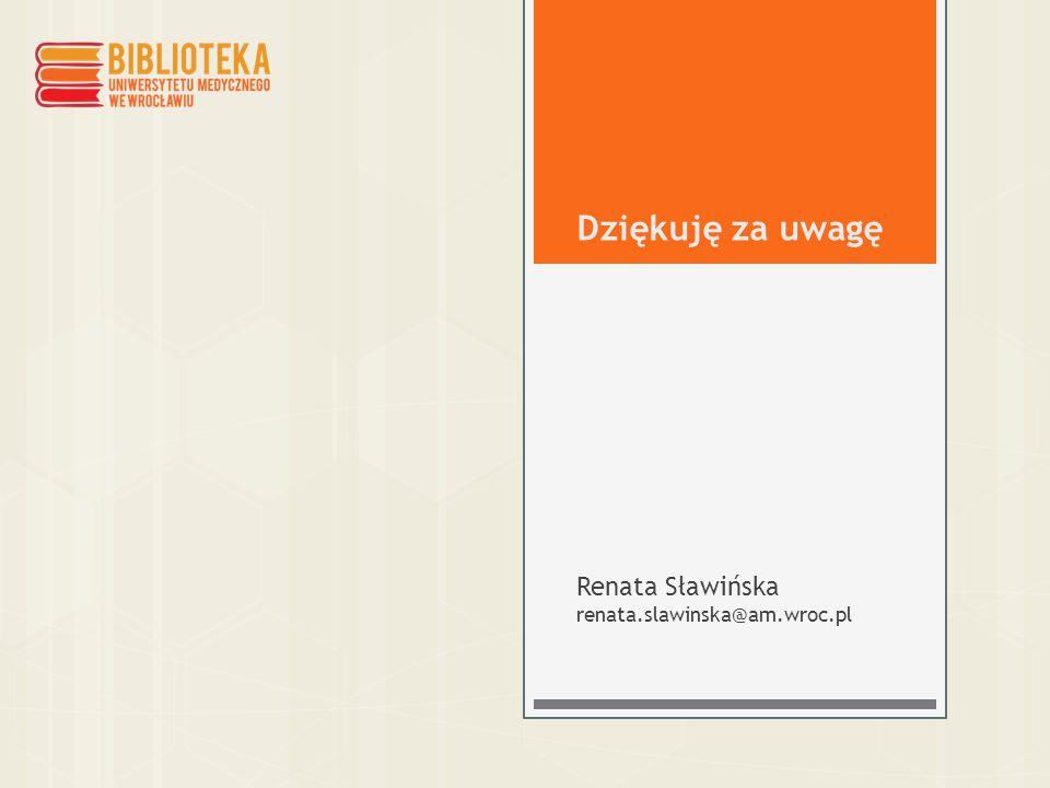 Renata Sławińska renata.slawinska@am.wroc.pl