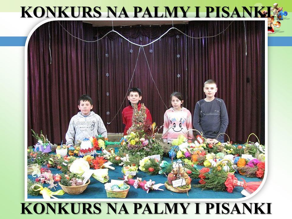 KONKURS NA PALMY I PISANKI KONKURS NA PALMY I PISANKI