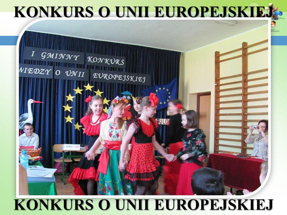 KONKURS O UNII EUROPEJSKIEJ KONKURS O UNII EUROPEJSKIEJ