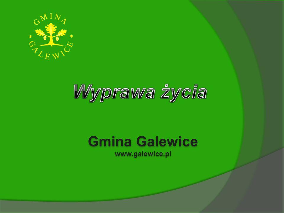 Wyprawa życia Gmina Galewice www.galewice.pl