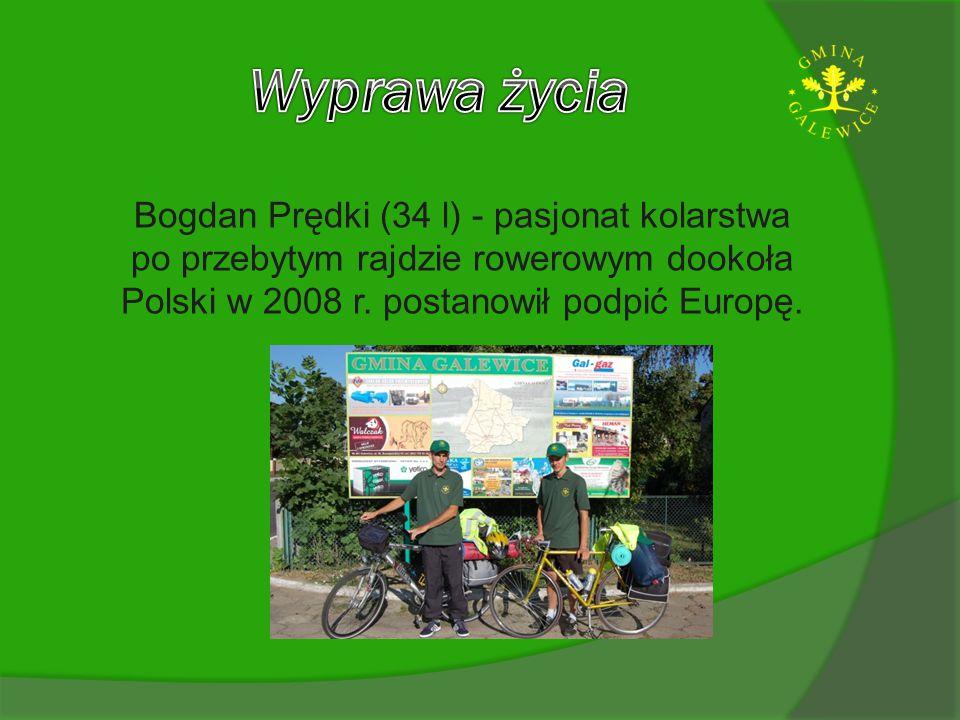 Wyprawa życia Bogdan Prędki (34 l) - pasjonat kolarstwa po przebytym rajdzie rowerowym dookoła Polski w 2008 r.