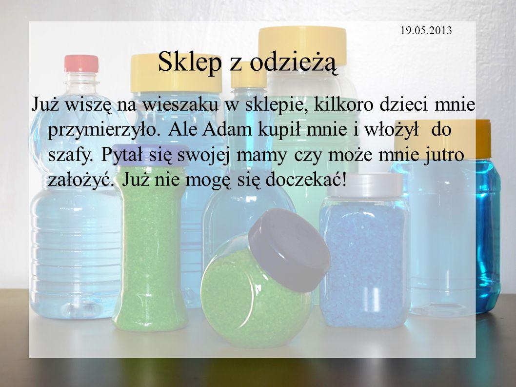 19.05.2013 Sklep z odzieżą.