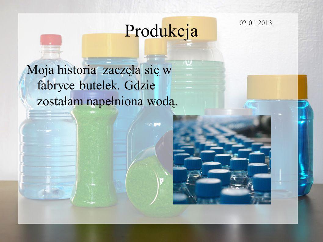 Produkcja 02.01.2013. Moja historia zaczęła się w fabryce butelek.