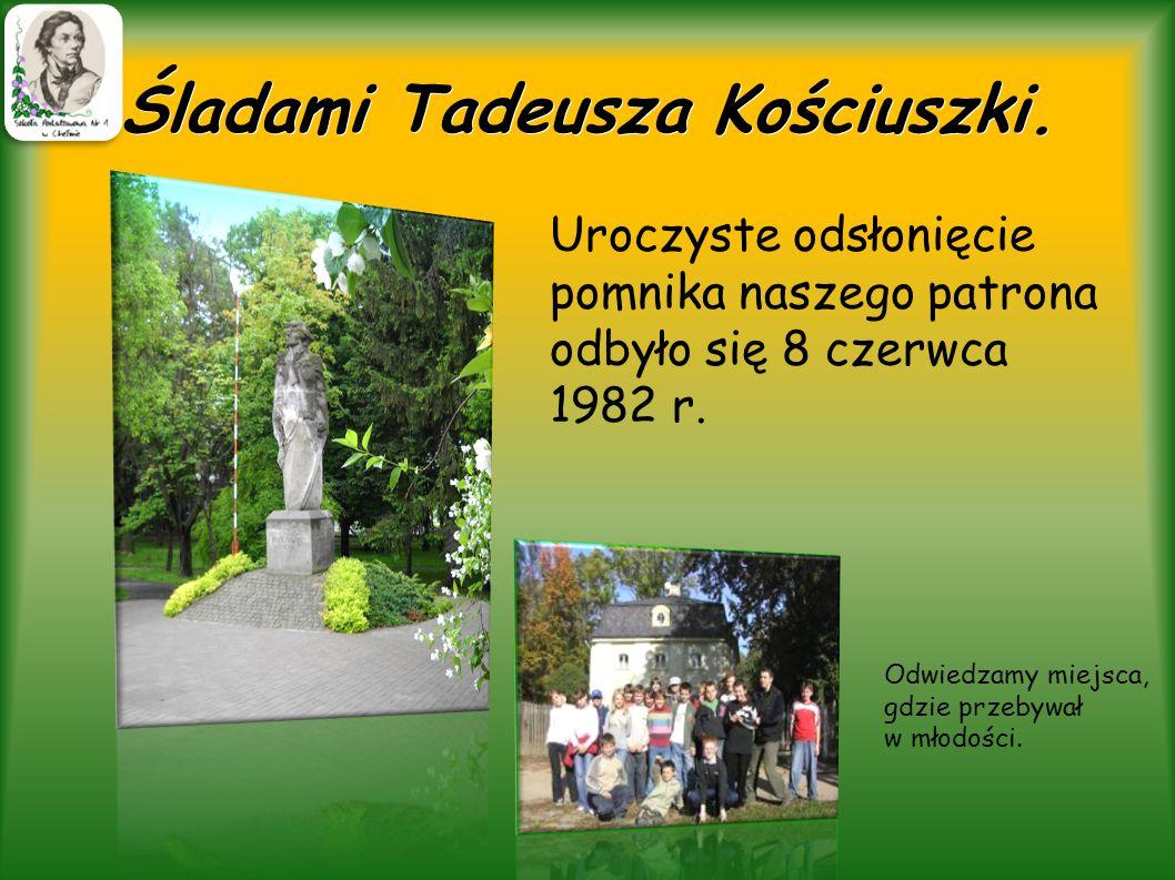 Śladami Tadeusza Kościuszki.