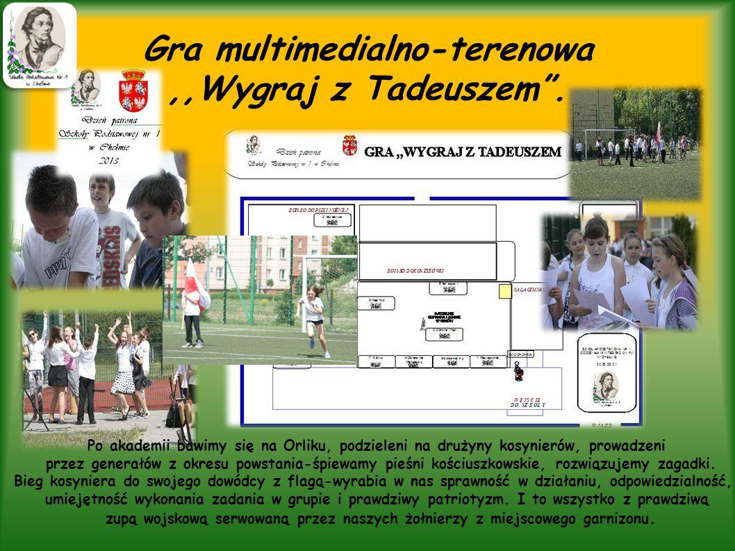 Gra multimedialno-terenowa ,,Wygraj z Tadeuszem .