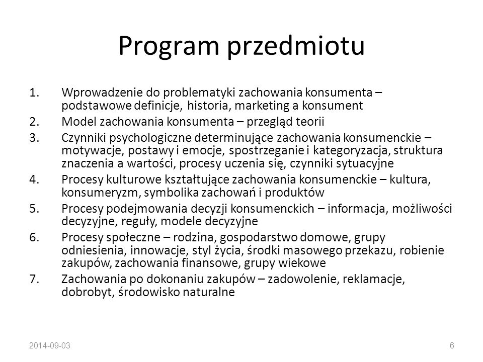 Program przedmiotu Wprowadzenie do problematyki zachowania konsumenta – podstawowe definicje, historia, marketing a konsument.