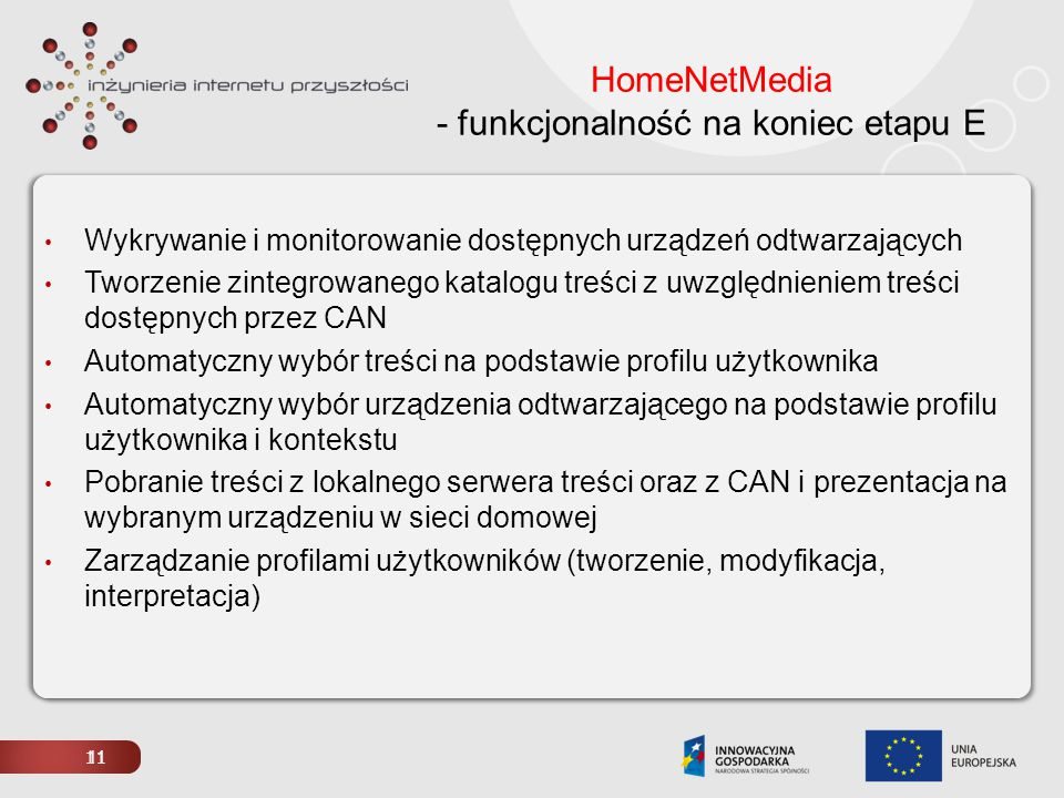 HomeNetMedia - funkcjonalność na koniec etapu E