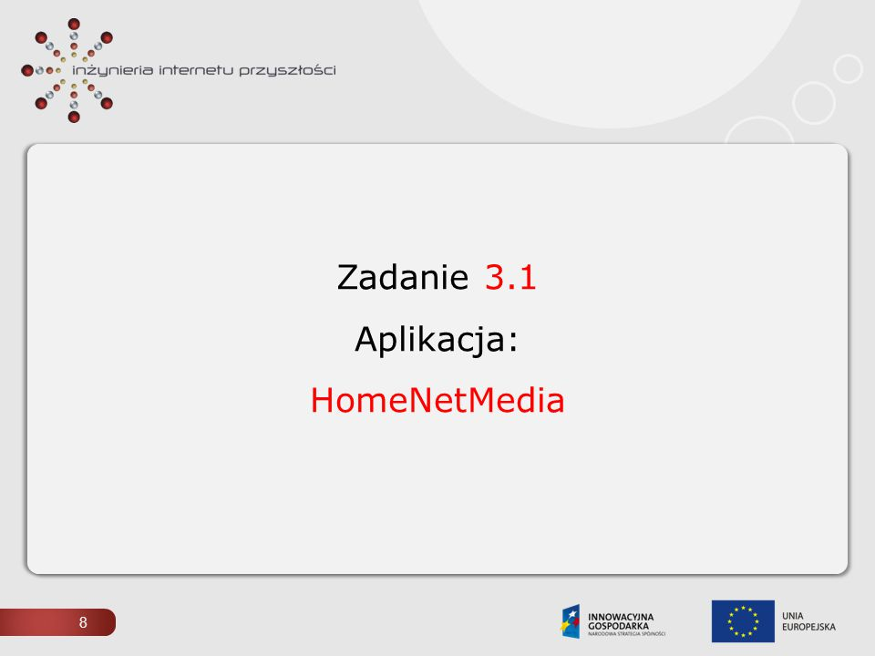 Zadanie 3.1 Aplikacja: HomeNetMedia