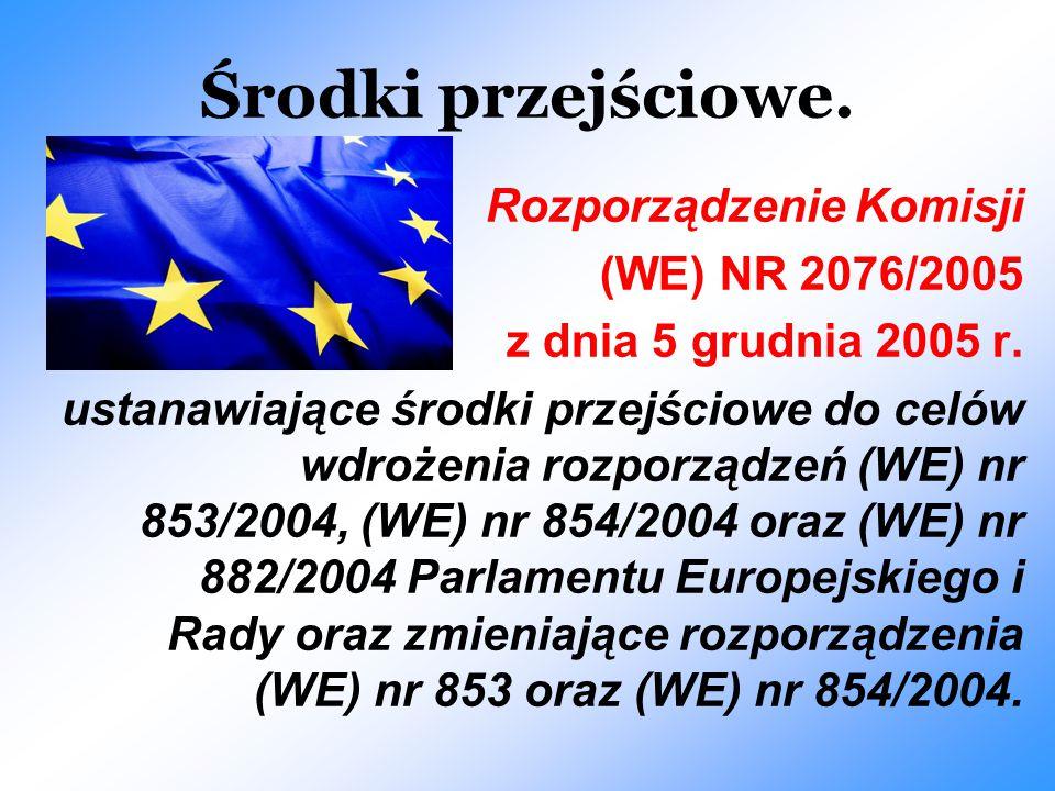 Środki przejściowe. Rozporządzenie Komisji (WE) NR 2076/2005
