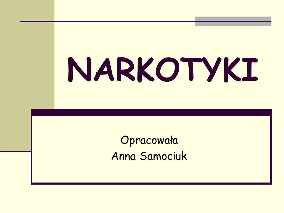 Opracowała Anna Samociuk