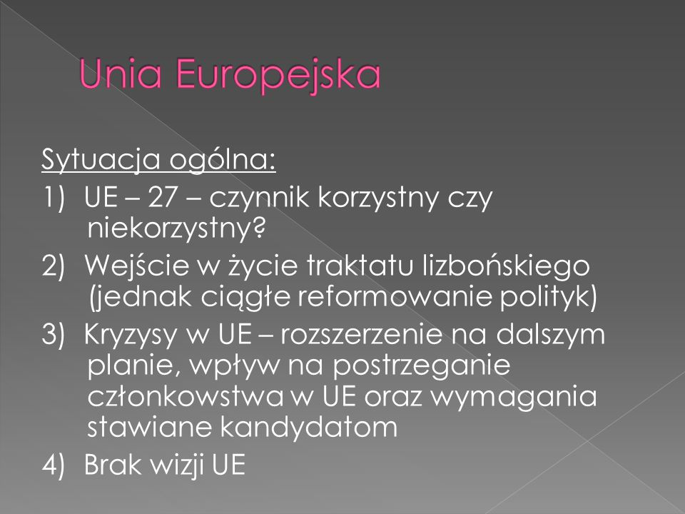 Unia Europejska Sytuacja ogólna: