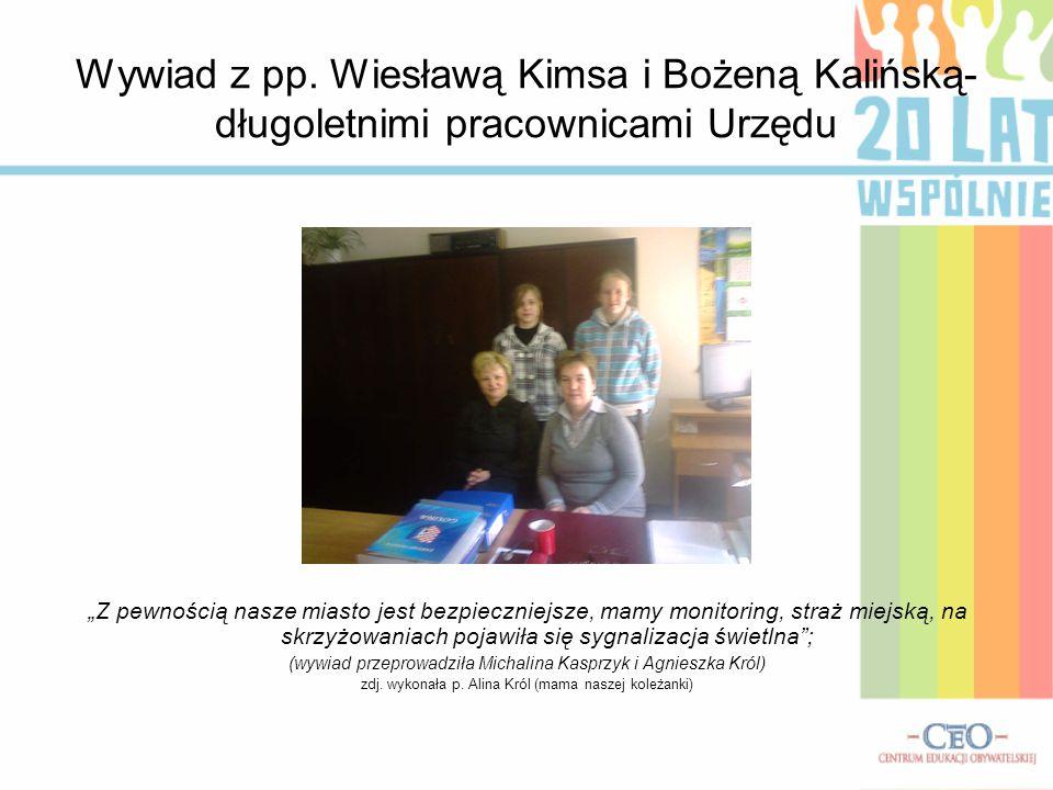 Wywiad z pp. Wiesławą Kimsa i Bożeną Kalińską- długoletnimi pracownicami Urzędu