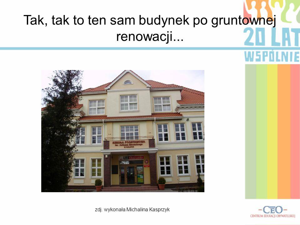 Tak, tak to ten sam budynek po gruntownej renowacji...