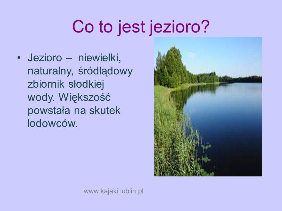 Co to jest jezioro www.kajaki.lubl in.pl