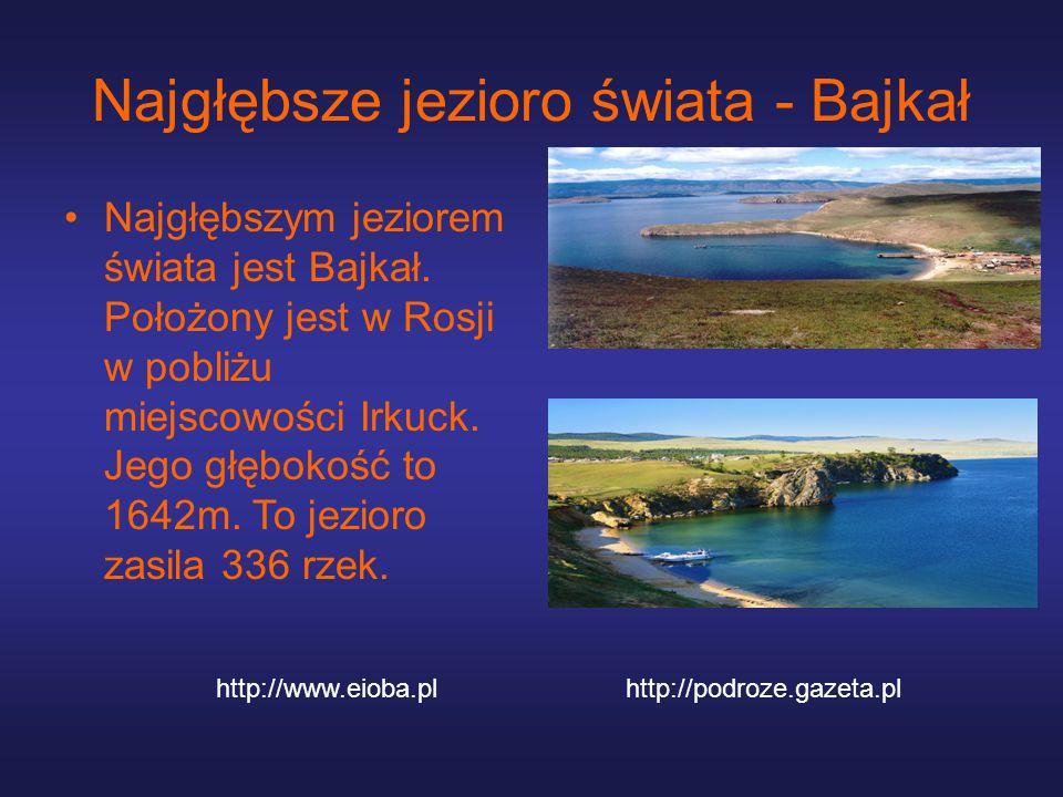 Najgłębsze jezioro świata - Bajkał