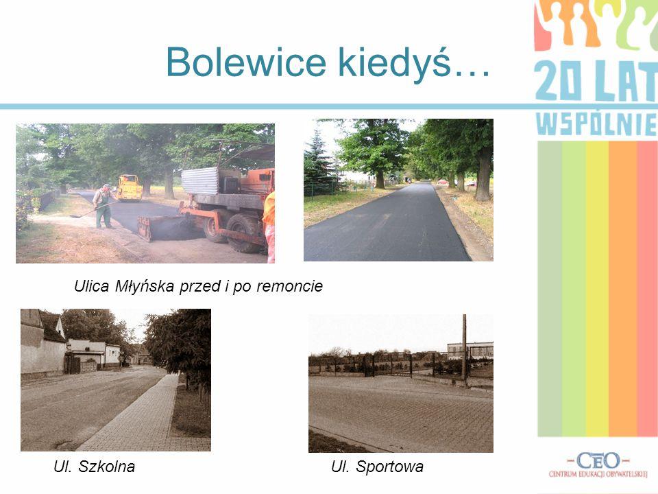 Bolewice kiedyś… Ulica Młyńska przed i po remoncie Ul. Szkolna