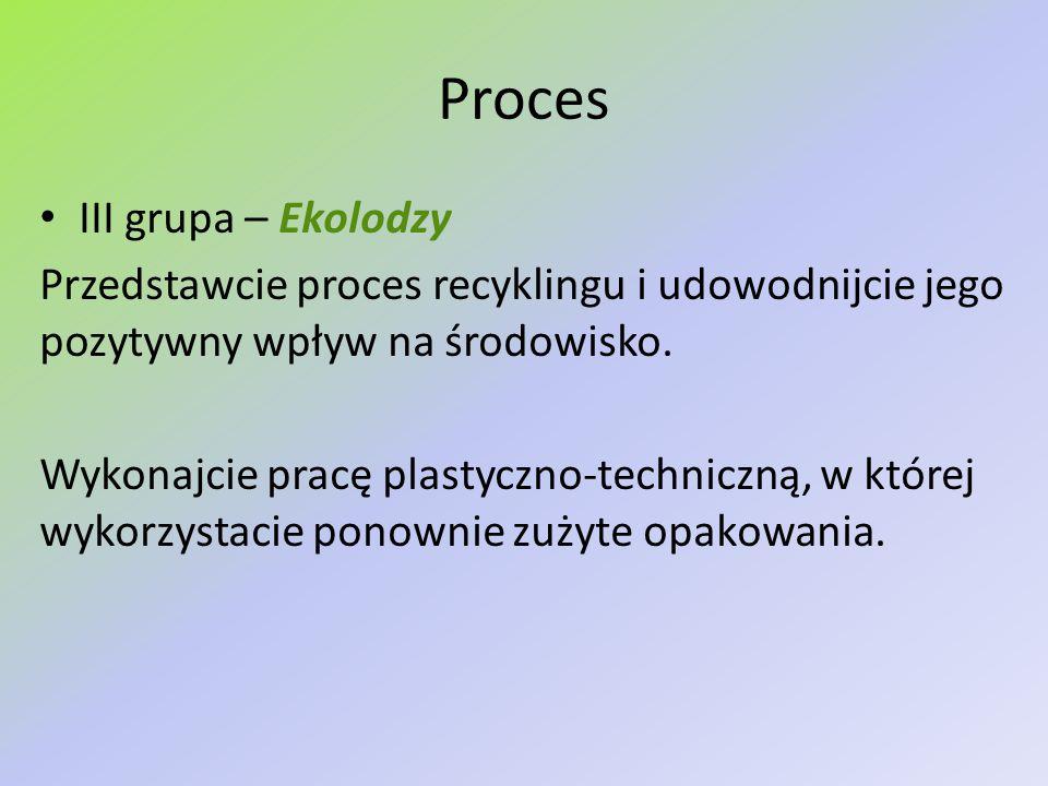Proces III grupa – Ekolodzy