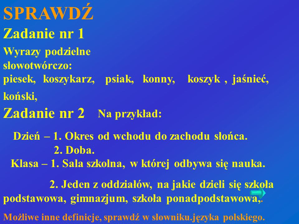 SPRAWDŹ Zadanie nr 1 Zadanie nr 2 Wyrazy podzielne słowotwórczo: