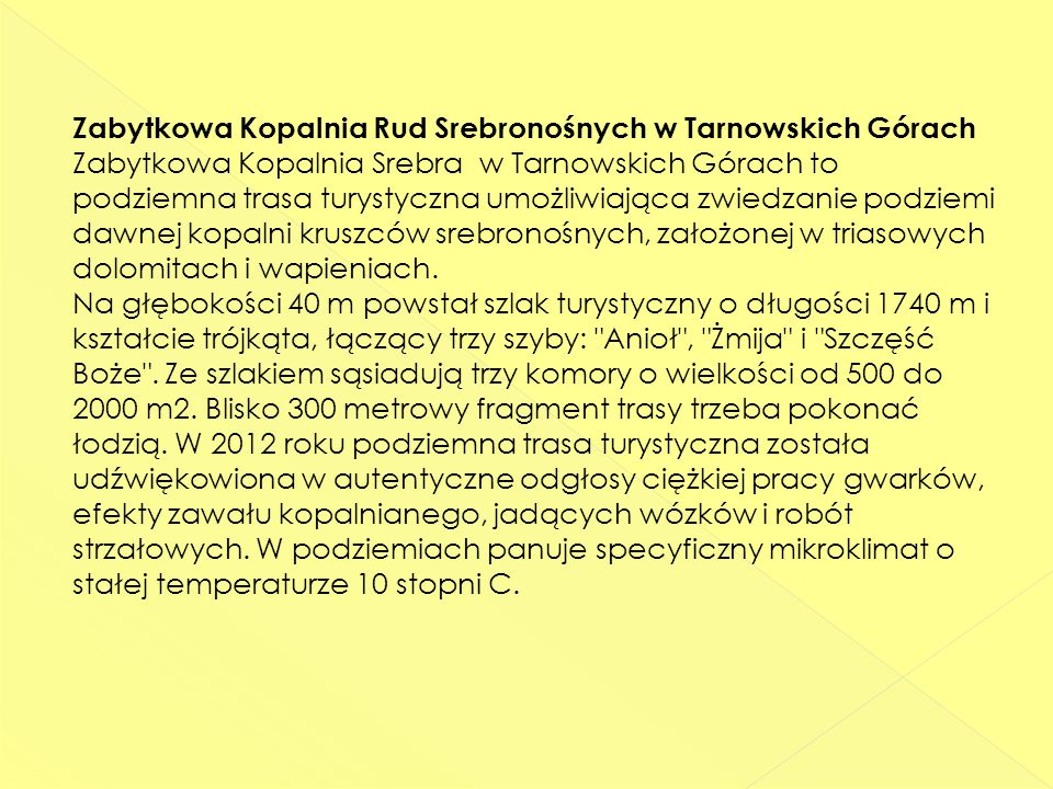 Zabytkowa Kopalnia Rud Srebronośnych w Tarnowskich Górach