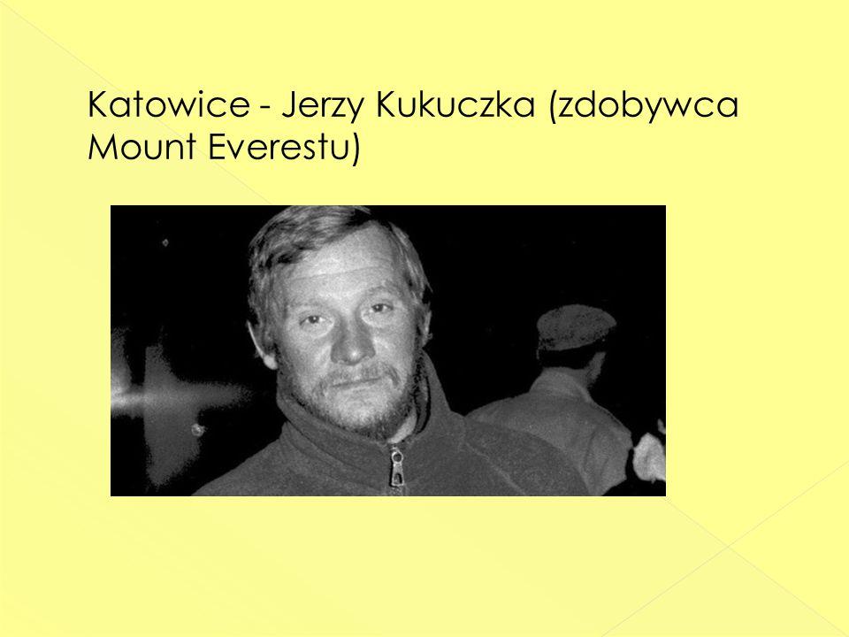 Katowice - Jerzy Kukuczka (zdobywca Mount Everestu)