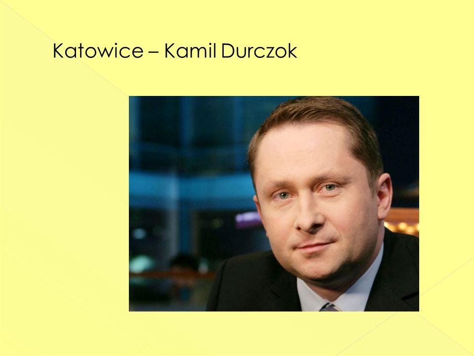 Katowice – Kamil Durczok