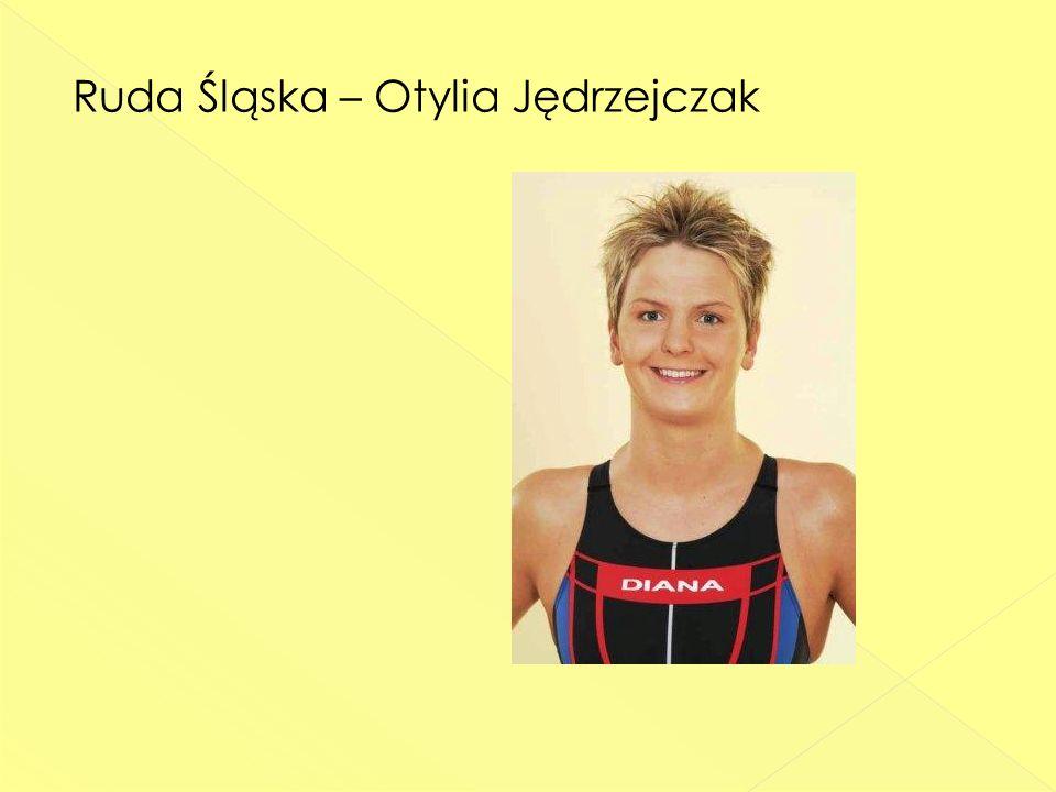 Ruda Śląska – Otylia Jędrzejczak