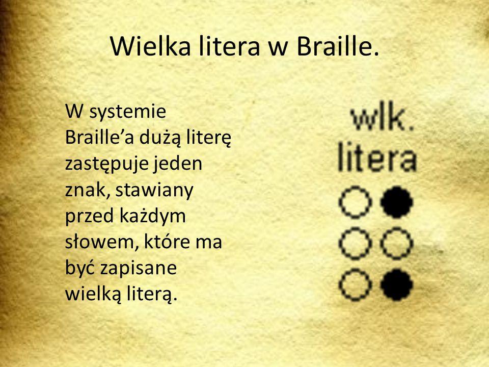 Wielka litera w Braille.