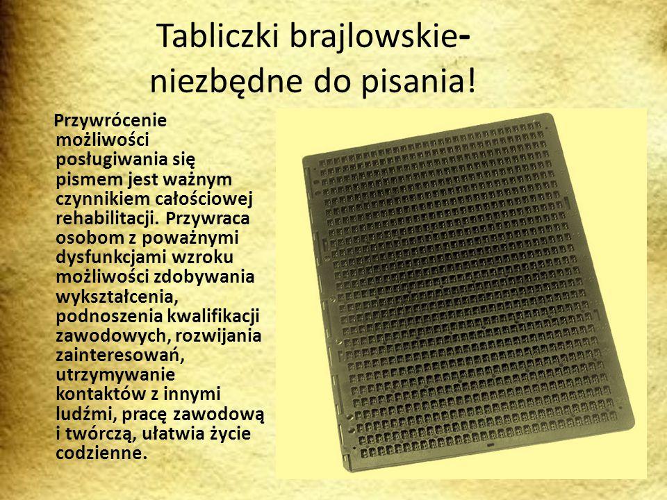 Tabliczki brajlowskie- niezbędne do pisania!