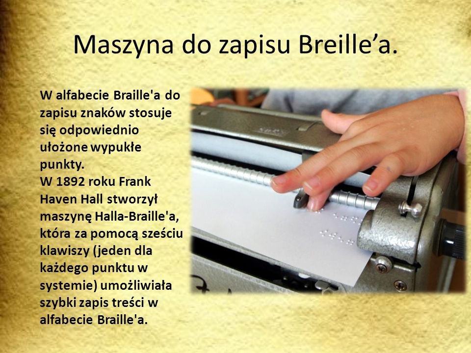 Maszyna do zapisu Breille'a.