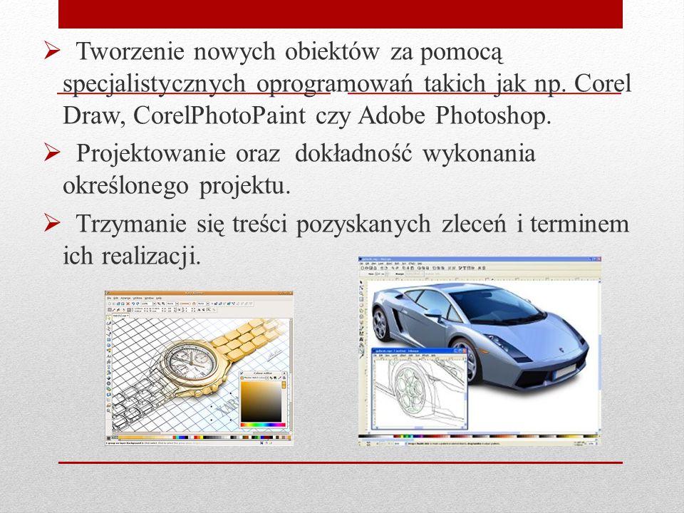Tworzenie nowych obiektów za pomocą specjalistycznych oprogramowań takich jak np. Corel Draw, CorelPhotoPaint czy Adobe Photoshop.