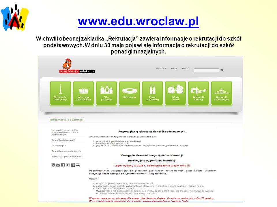 """www.edu.wroclaw.pl W chwili obecnej zakładka """"Rekrutacja zawiera informacje o rekrutacji do szkół podstawowych."""