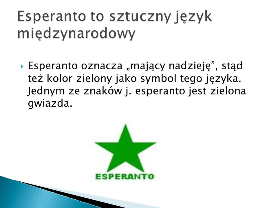 Esperanto to sztuczny język międzynarodowy