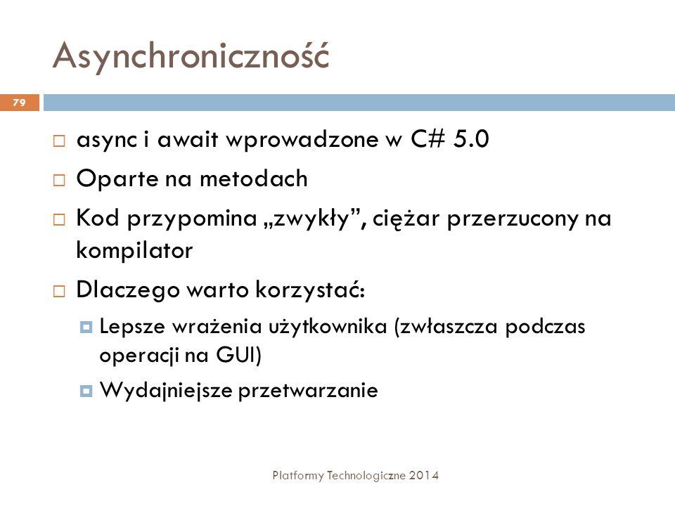 Asynchroniczność async i await wprowadzone w C# 5.0 Oparte na metodach