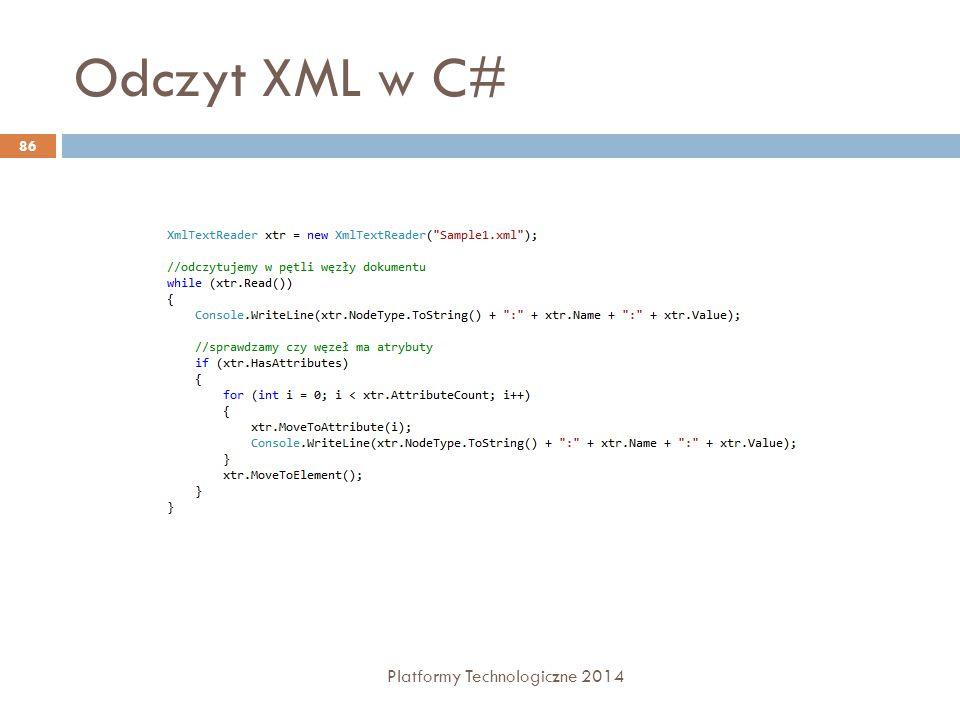 Odczyt XML w C# Platformy Technologiczne 2014