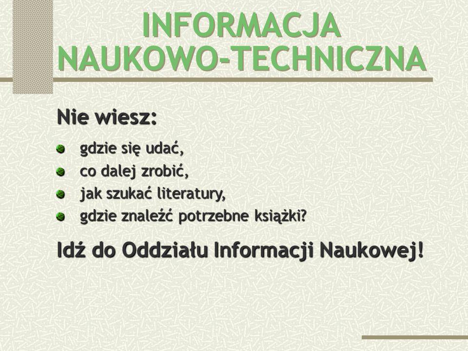 INFORMACJA NAUKOWO-TECHNICZNA