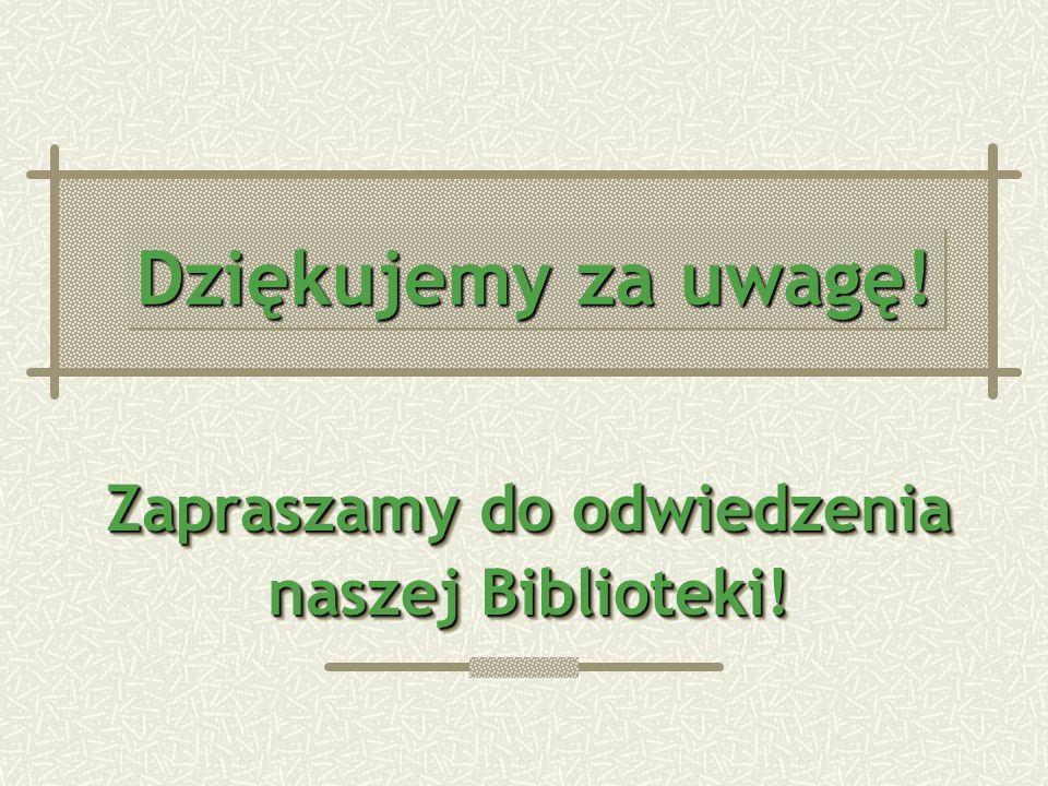 Zapraszamy do odwiedzenia naszej Biblioteki!